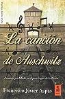 La canción de Auschwitz par Francsico Javier Aspas Traver