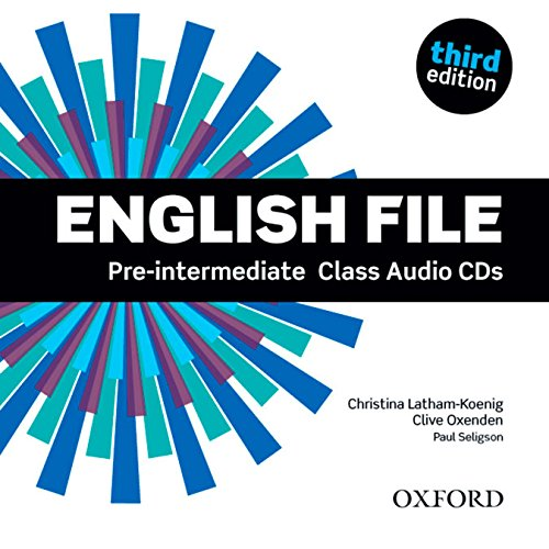 English File third edition: English File Pre-Intermediate: Class Audio CD 3rd Edition