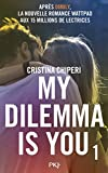 1 my dilemma is you 1