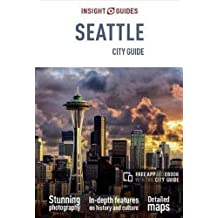 Insight Guides City Guide Seattle: Seattle City Guide (Insight City Guide)