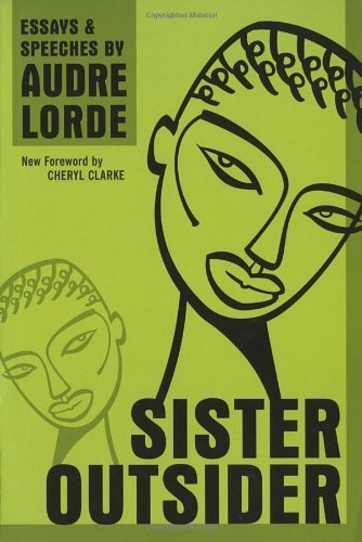 Sister Outsider: Essays and Speeches (Crossing Press Feminist Series) by Lorde, Audre (2007) Paperback