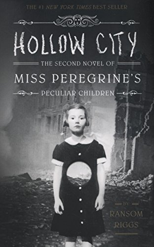 Hollow City: The Second Novel of Miss Peregrine's Children (Miss Peregrine's Peculiar Children) Test
