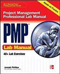 [(PMP Project Management Professional Lab Manual)] [By (author) Joseph Phillips] published on (August, 2010)