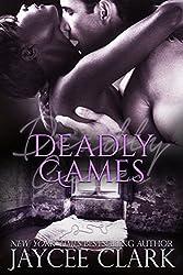Deadly Games (Deadly series Book 4)