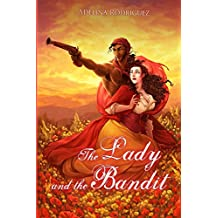 The Lady and the Bandit: A romantic comedy set in XIX century Spain (English Edition)