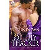 After Sundown (Lawless Nights) (Volume 1) by Shelly Thacker (2013-07-30)
