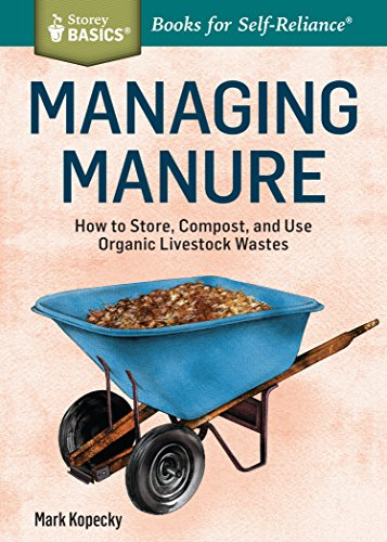managing-manure-how-to-store-compost-and-use-organic-livestock-wastes-a-storey-basicstitle-english-e