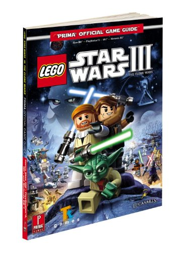 Lego Star Wars 3: The Clone Wars Official Game Guide
