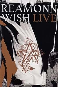 Reamonn - Wish Live