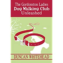 The Gordonston Ladies Dog Walking Club Part II: Unleashed