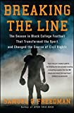 Best Simon & Schuster American Sports - Breaking the Line: The Season in Black College Review