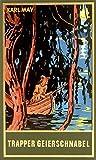 Trapper Geierschnabel, Band 54 der Gesammelten Werke
