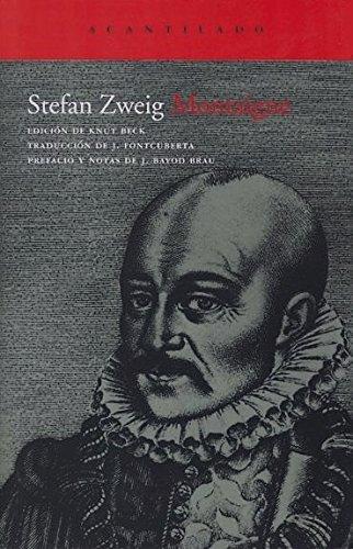 Montaigne (El Acantilado) por Stefan Zweig