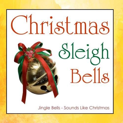 Christmas Sleigh Bells (Bells Christmas Sleigh)