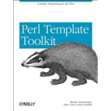 Perl Template Toolkit 1st edition by Chamberlain, Darren, Cross, Dave, Wardley, Andy (2004) Taschenbuch