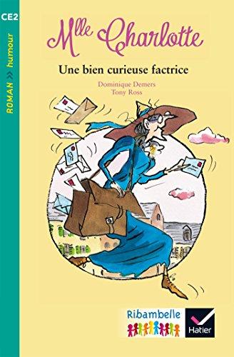 Mlle Charlotte : Une bien curieuse factrice - CE2, Album 4