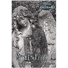 Miael: Friends: A supernatural horror fantasy fable (English Edition)