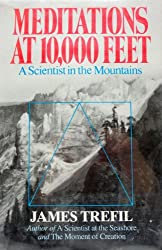 Meditations at 10-000 Feet: A Scientist in the Mountains