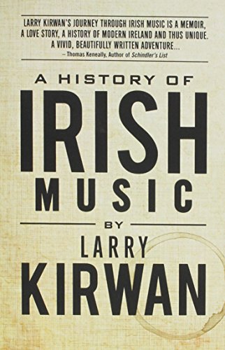 A History of Irish Music por Larry Kirwan