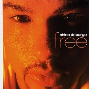 Chico DeBarge - Free