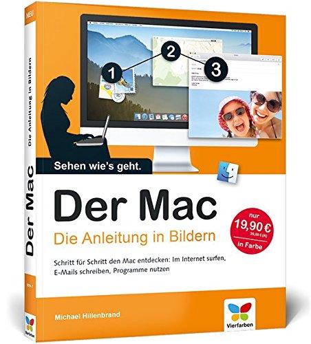 Der Mac: Die Anleitung in Bildern - aktuell zu OS X Yosemite (Apple Imac Os X Yosemite)
