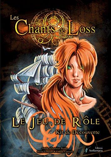 Les Chants de Loss, Kit d'Initiation par Axelle Psychee Bouet