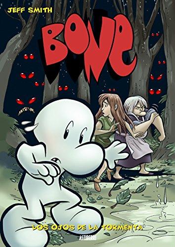 Bone 3 Los ojos de la tormenta/Eyes of the Storm