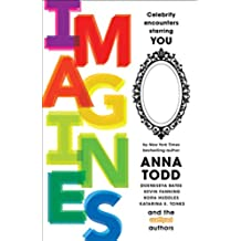 IMAGINES: Celebrity Encounters Starring You (English Edition)