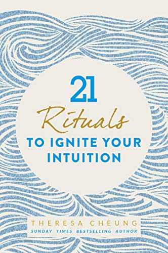 21 Rituals to Ignite Your Intuition (English Edition)