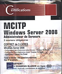 Windows Server 2008 Certification MCITP Administrateur Serveur - Coffret de 3 livres : 3 examens