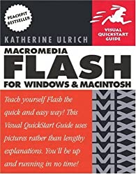 Macromedia Flash MX for Windows and Macintosh (Visual QuickStart Guides) by Katherine Ulrich (2002-05-30)