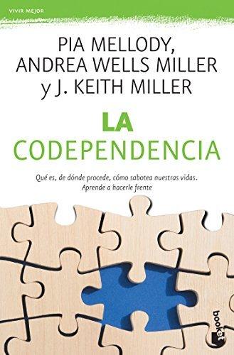 Codependencia / Facing codependency (Spanish Edition) by Pia Mellody (2015-11-24)