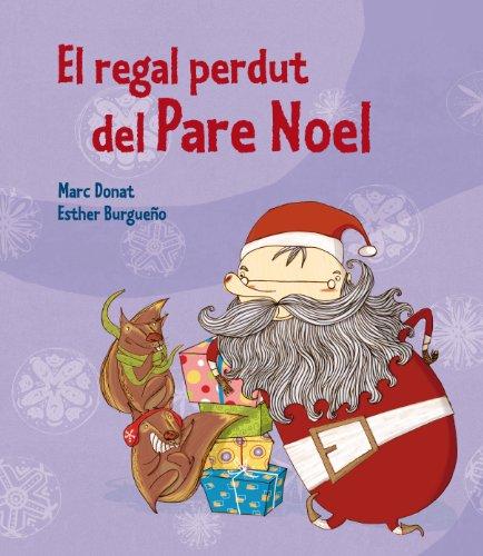 El regal perdut del Pare Noel (Contes de Nadal): Amazon.es