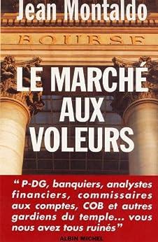 Le Marché aux voleurs (Documents)