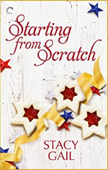 Starting from Scratch (Bitterthorn, Texas) by [Gail, Stacy]