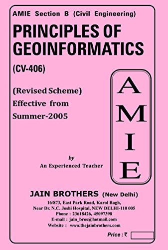 AMIE Principles of Geoinformatics CV 406 Solved Paper