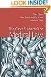Text, Cases & Materials on Medica...