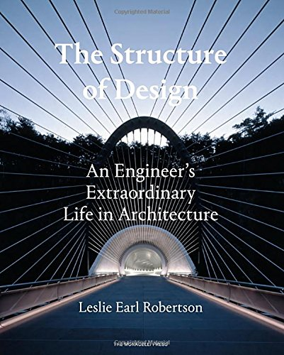 the-structure-of-design-an-engineers-extraordinary-life-in-architecture