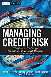Managing Credit Risk: The Great Challenge for Global Financial Markets (Wiley Finance)