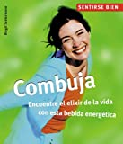 Combuja/Kombucha: Encuentre El Elixir De La Vida Con Esta Bebida Energetica/Meet the Elixir of Life