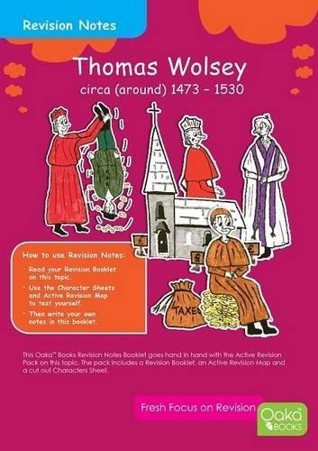 Thomas Wolsey c. 1473 - 1530: Topic Pack (Tudor Series)