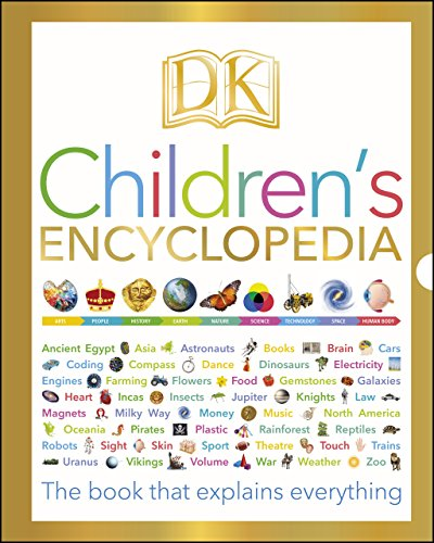 DK Children's Encyclopedia: The Book that Explains Everything (English Edition)