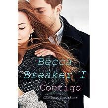 Contigo (Becca Breaker nº 1)