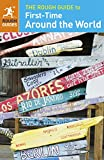 The Rough Guide to First-Time Around the World (Rough Guides)