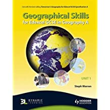 Geographical Skills for Edexcel GCSE in Geography A: Unit 1 (TG)