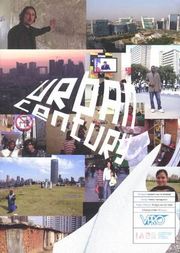 Urban Century: Internation Architecture Biennale Rotterdam