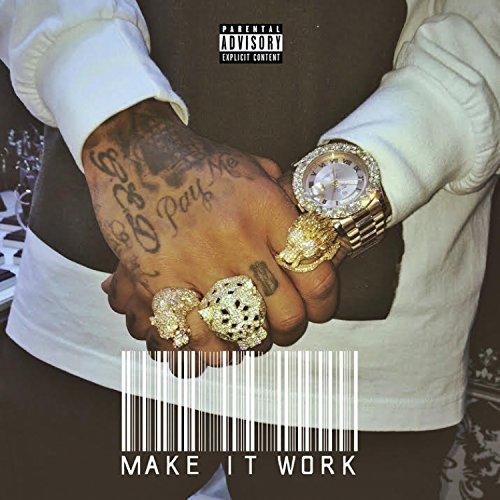 Make It Work [Explicit]