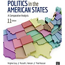 Politics in the American States: A Comparative Analysis (English Edition)