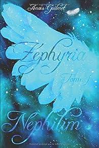 Zéphyria, tome 1 : Néphilim par Anaïs Guilmet