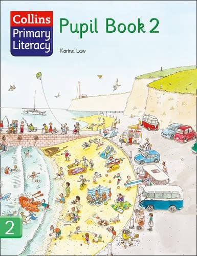 Collins Primary Literacy – Pupil Book 2: Pupil Book Bk. 2 por Karina Law